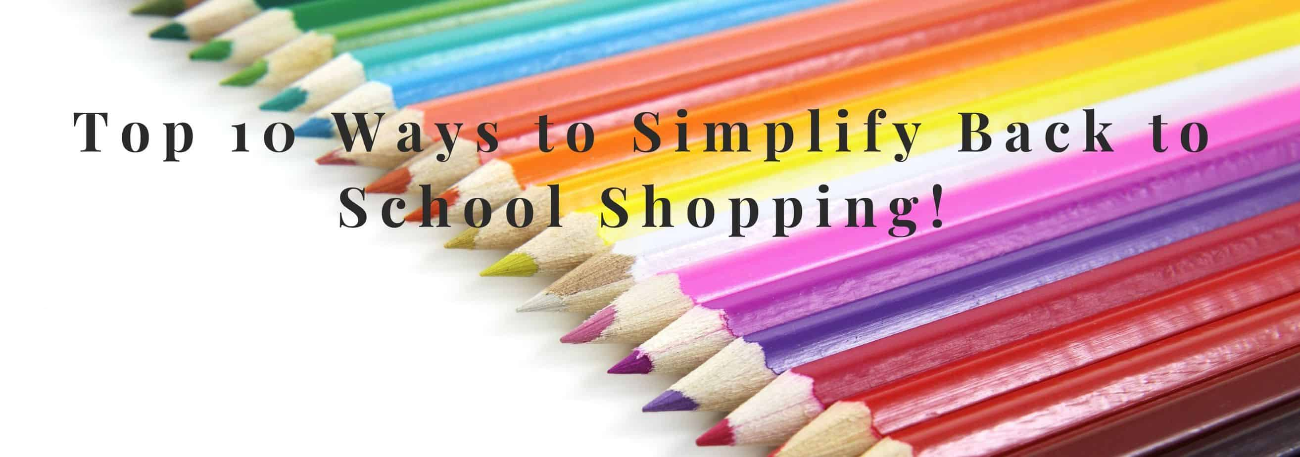 Simplify Back to School Shopping